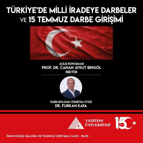 Türkiye'de Milli İradeye Darbeler ve 15 Temmuz Darbe Girişimi