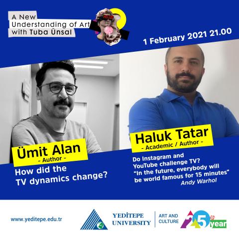 A New Understanding of Art with Tuba Ünsal | Ümit Alan & Haluk Tatar
