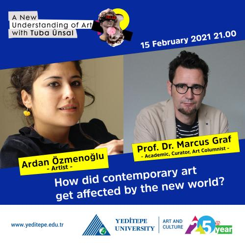 A New Understanding of Art with Tuba Ünsal | Ardan Özmenoğlu & Prof. Dr. Marcus Graf