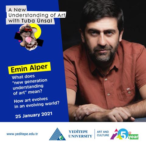A New Understanding of Art with Tuba Ünsal   Emin Alper