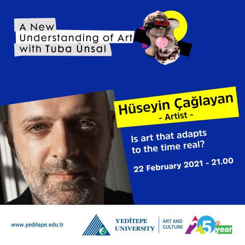 A New Understanding of Art with Tuba Ünsal | Hüseyin Çağlayan