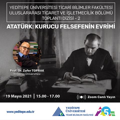 Atatürk: Kurucu Felsefenin Evrimi