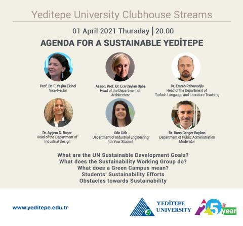 Yeditepe University Clubhouse Streams | Agenda For A Sustainable Yeditepe