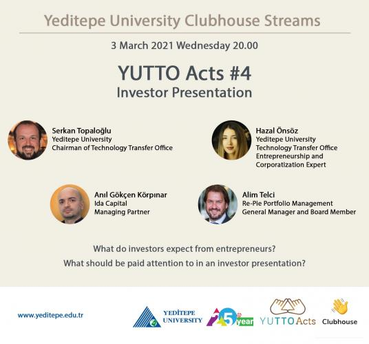Yeditepe University Clubhouse Streams | YUTTO Acts #4