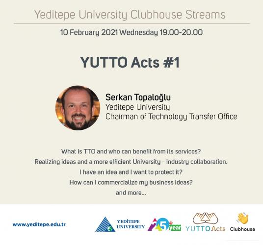 Yeditepe University Clubhouse Streams | YUTTO Acts #1