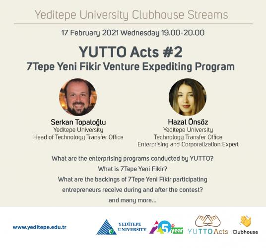 Yeditepe University Clubhouse Streams | YUTTO Acts #2