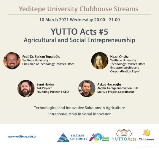 Yeditepe University Clubhouse Streams | YUTTO Acts #5
