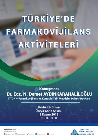 Eczacılık Fakültesi - Türkiye'de Farmakovijilans Aktiviteleri