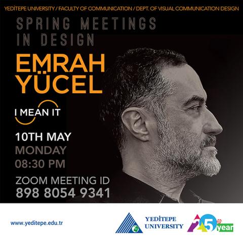 Spring Meetings in Design 2021 | Emrah Yücel