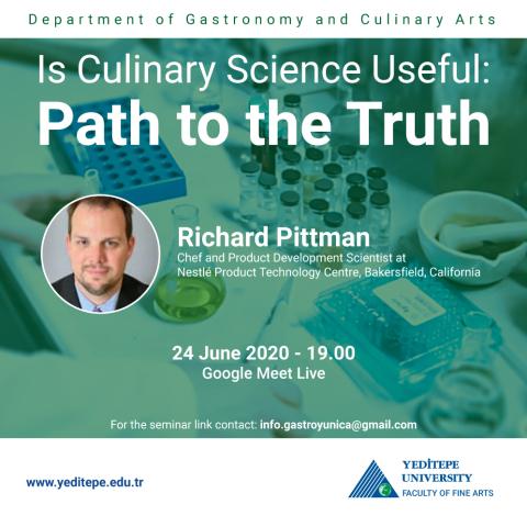 Is Culinary Science Useful: Path to the Truth - Richard Pittman