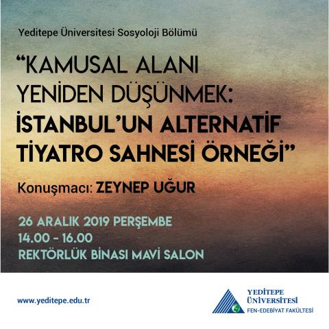 Kamusal Alanı Yeniden Düşünmek: İstanbul'un Alternatif Tiyatro Sahnesi Örneği