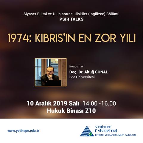 PSIR TALKS - 1974: Kıbrıs'ın En Zor Yılı