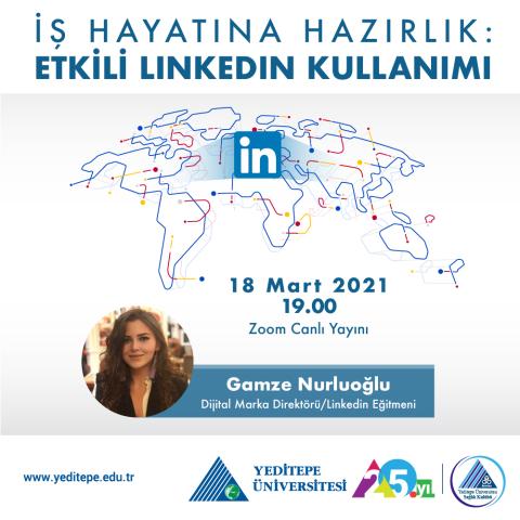 İş Hayatına Hazırlık: Etkili LinkedIn Kullanımı