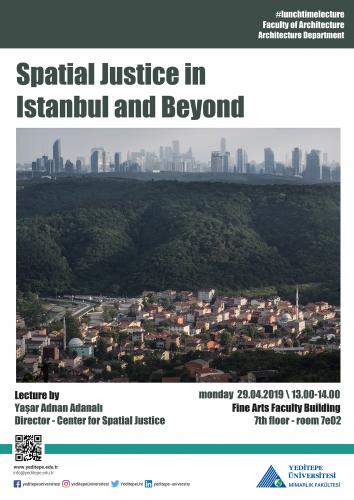 Spatial Justice in Istanbul and Beyond