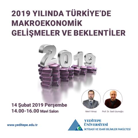 2019 Yılında Türkiye'de Makroekonomik Gelişmeler ve Beklentiler