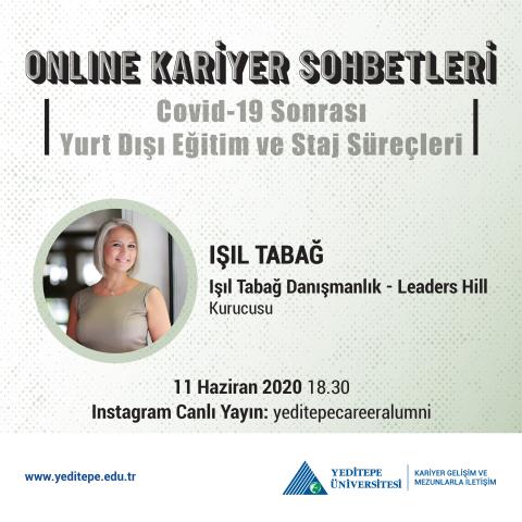 Online Kariyer Sohbetleri - Covid-19 Sonrası Yurt Dışı Eğitim ve Staj Süreçleri