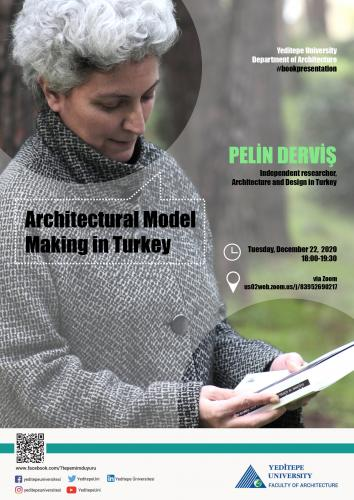 Faculty of Architecture - Architectural Model Making in Turkey