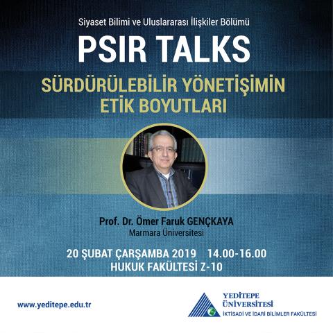 PSIR TALKS - Sürdürülebilir Yönetişimin Etik Boyutları