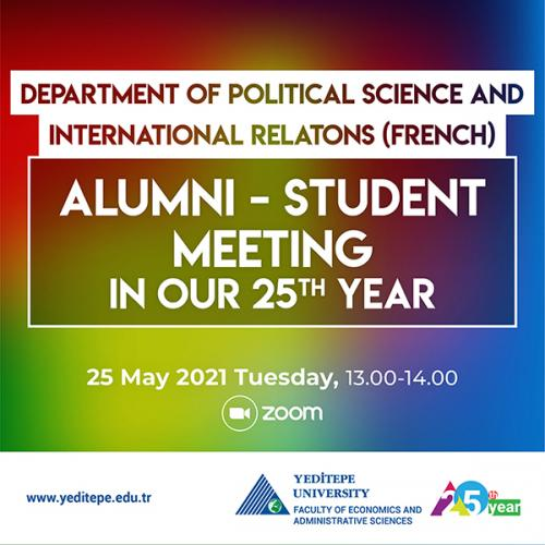 Department of Political Science and International Relations (French) - Alumni-Student Meeting in Our 25th Year