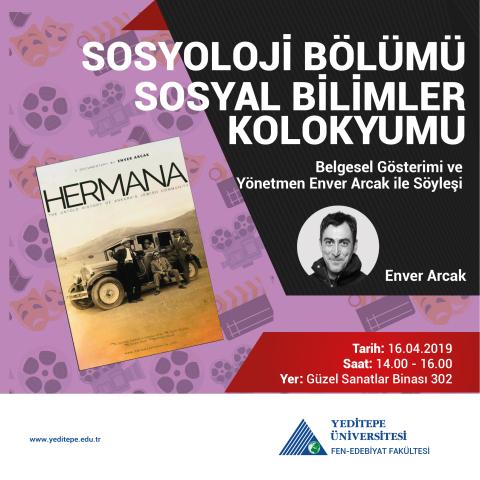 Sosyal Bilimler Kolokyumu | Belgesel Gösterimi ve Yönetmen Enver Arcak ile Söyleşi
