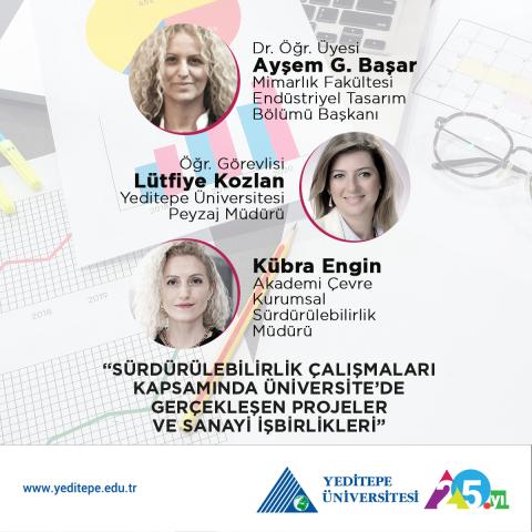 Sürdürülebilirlik Çalışmaları Kapsamında Yeditepe Üniversitesi'nde Gerçekleşen Projeler ve Sanayi İşbirlikleri