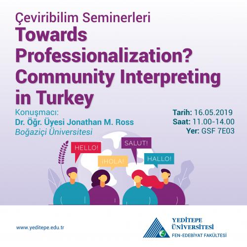 Çeviribilim Seminerleri | Towards Professionalization? Community Interpreting in Turkey
