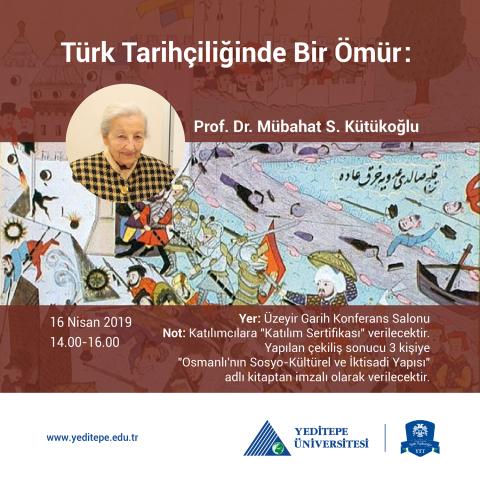 Türk Tarihçiliğinde Bir Ömür | Prof. Dr. Mübahat S. Kütükoğlu