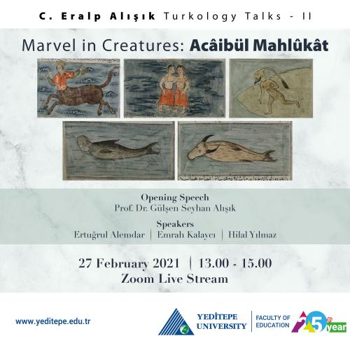 C. Eralp Alışık Turcology Talks - II | Marvel in Creatures: Acaibül Mahlukat