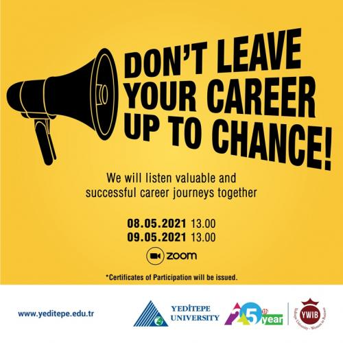 Don't Leave Your Career Up To Change!