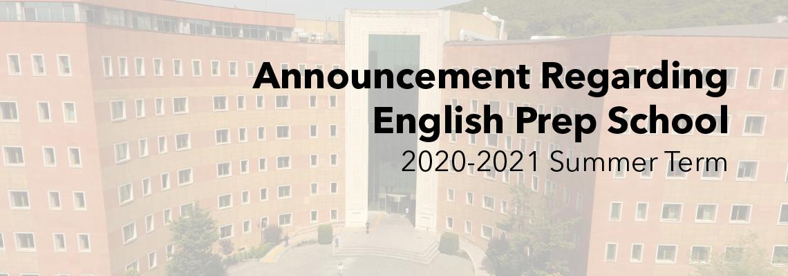 To The Attention of English Preparatory School Students 2020-2021 Summer Semester