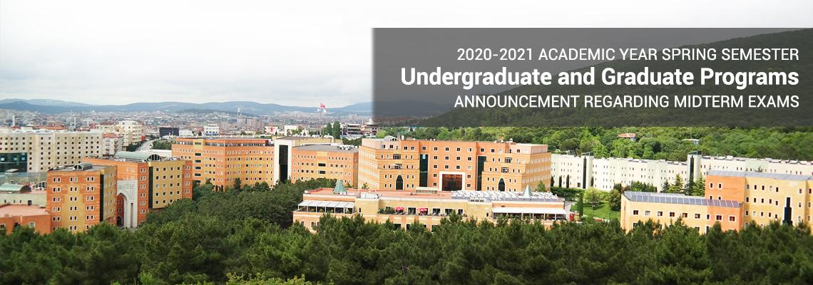 2020-2021 Academic Year Spring Semester Undergraduate and Graduate Programs Announcement Regarding Midterm Exams